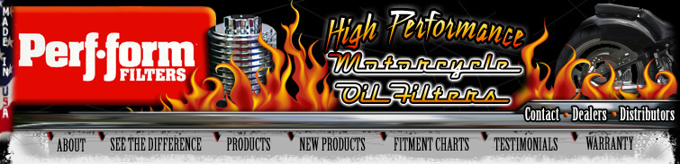 Perf-form Filters, High Performance Motorcycle Oil Filters